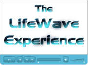 The LifeWave Experience